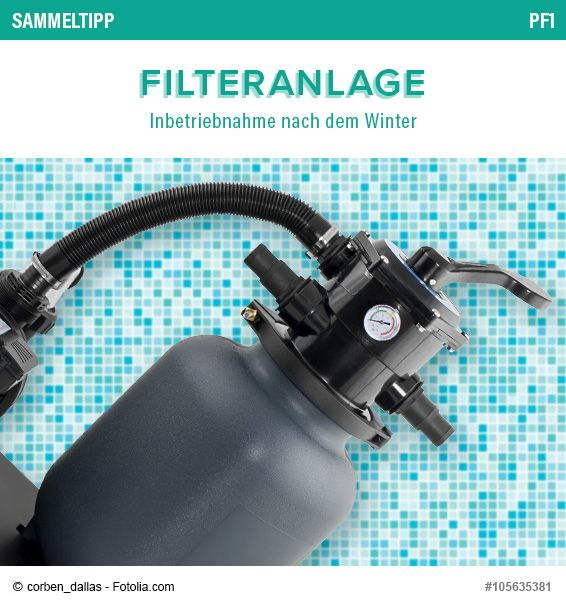 POOLSANA Sammeltipp Nr. 5: Filteranlage - Inbetriebnahme nach dem Winter #sammelkarte #pool #tipps #filter