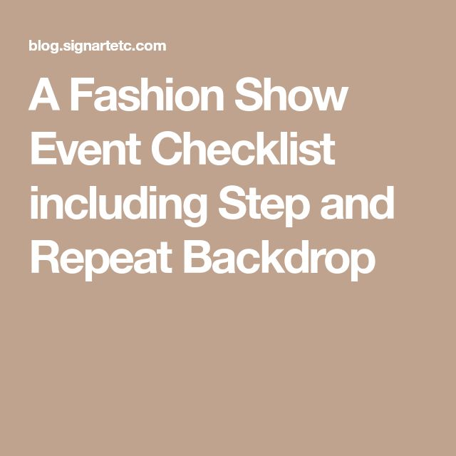 A Fashion Show Event Checklist including Step and Repeat Backdrop