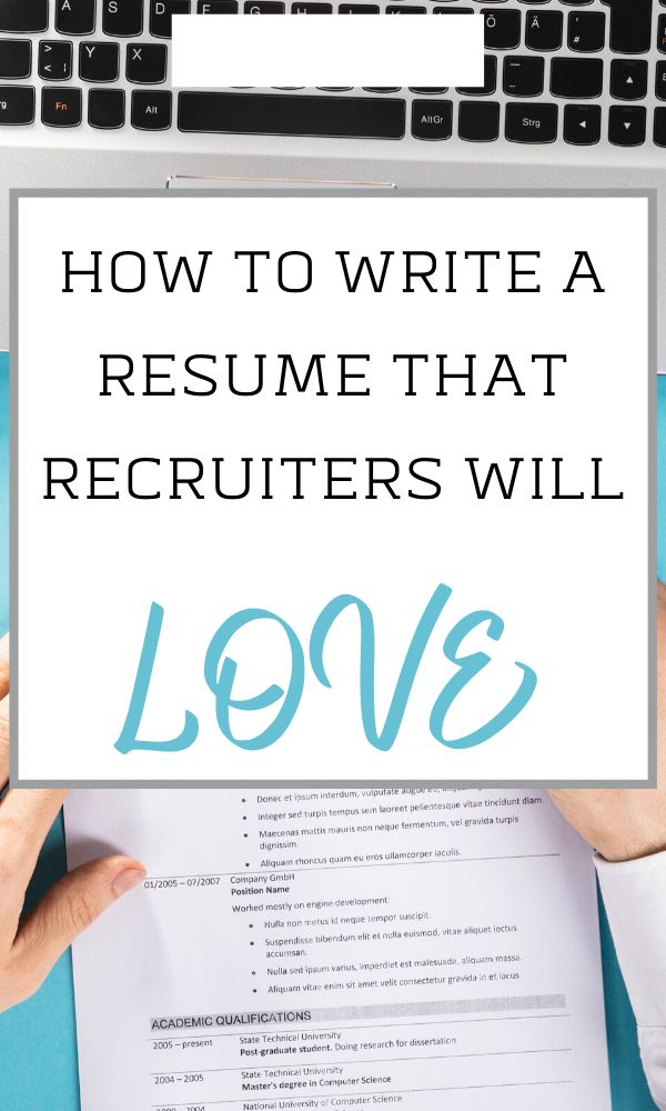 How To Write A Resume That Recruiters Will Love In 2020 Resume Writing Tips Resume Tips Cover Letter For Resume