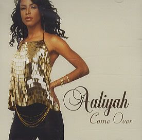 Remember Aaliyah++  aaliyah_ come_over