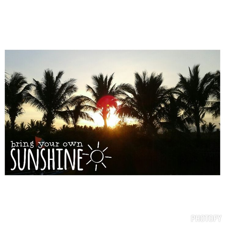 Bring your own sunshine. #silhouette