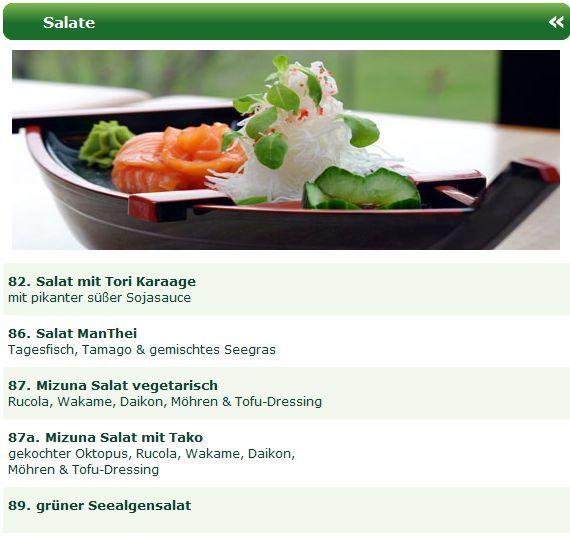 Probieren Sie den Salat mit Tori Karaage, Salat ManThei, Mizuna Salat, Mizuna Salat mit Tako oder den grünen Seealgensalat. Wählen Sie Ihre Man Thei Sushitaxi Düsseldorf Filiale aus und lassen sich im Büro, Hotel oder zu Hause in Düsseldorf verwöhnen. http://sushiduesseldorf.wordpress.com/2012/09/19/japanische-salate-beim-man-thei-sushi-lieferservice-dusseldorf/