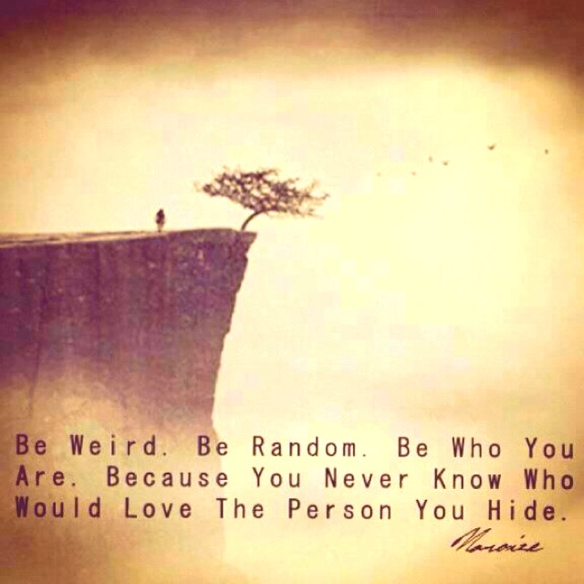 Great words!: Beyou, Relationships Quotes, Remember This, The Real, Be You, So True, Dr. Who, Weird, Just Be