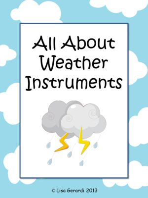 All+About+Weather+Instruments+-+Vocabulary,+Graphic+Organizers,+Activities+from+Learn,+Grow,+Teach+on+TeachersNotebook.com+-++(22+pages)++-+All+About+Weather+Instruments+-+Vocabulary,+Graphic+Organizers,+Activities