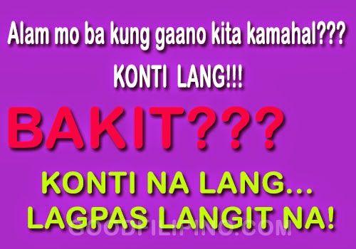The Best English Filipino Pickup Lines: Alam mo ba kung gaano kita kamahal??? Konti lang.. Kase,, Konti na lang LAGPAS LANGIT NA!