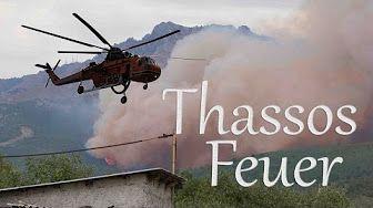 Fire On Greek Island Of Thassos. Traveler Compilation. - YouTube