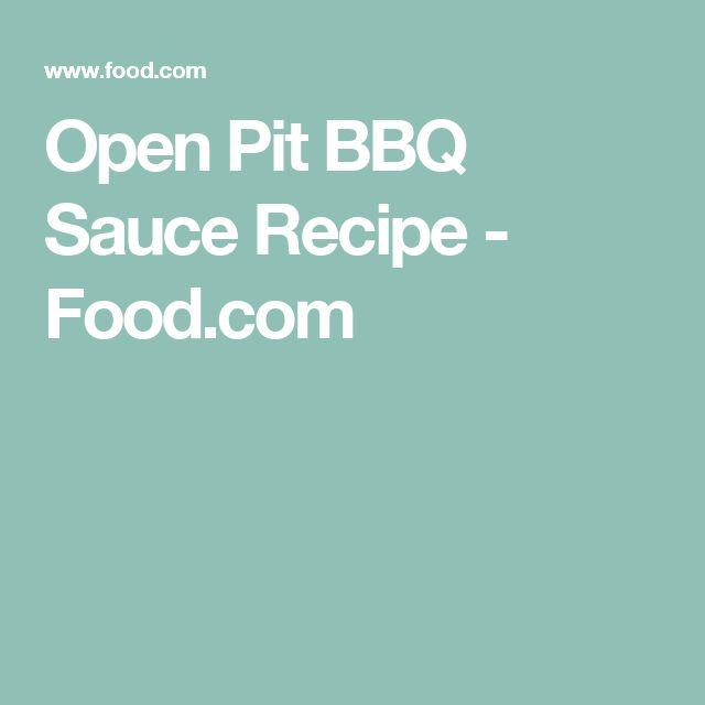 Open Pit BBQ Sauce Recipe - Food.com