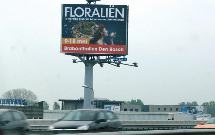 Floraliën 2014 Brabanthallen Den Bosch, 's werelds grootste bloemen en planten Expo. www.floralien.nl   Ook een Expo groots aankondigen? www.interbest.nl #interbest #buitenreclame #ooh #reclamemasten #reclamemast #billboard #kingsize #megabord #denbosch #brabanthallen #floralien #expo #bloemen #planten #bloemenenplanten #A2 #mediamix #marketing #dominant