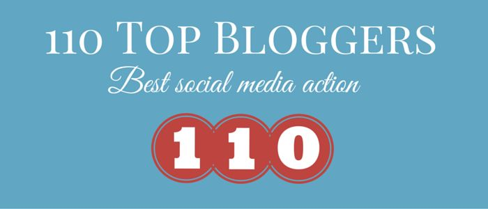 110 Top Bloggers share their social media actionable tips