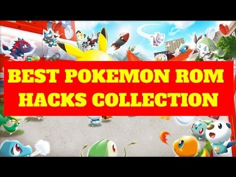 TOP BEST OVERALL POKEMON ROM HACKS 2014 COLLECTION