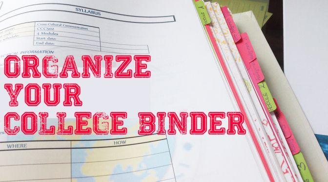 Organize College Binder
