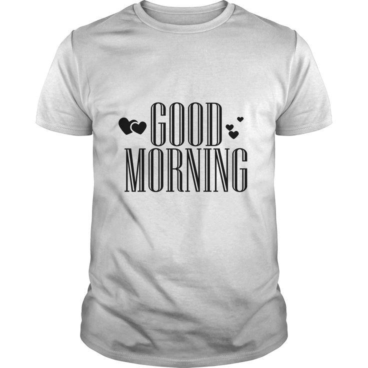 Good Morning Perfect T-shirt /Guys Tee / Ladies Tee / Youth Tee / Hoodies / Sweat shirt / Guys V-Neck / Ladies V-Neck/ Unisex Tank Top / Unisex Long Sleeve cool tees ,yellow t shirt ,mens funny t shirts ,humorous t shirts ,t shirt creator ,graphic tee shirts ,hilarious t shirts ,awesome shirts ,t shirt mens ,mens designer t shirts ,printed tshirts ,novelty t shirts ,tshirt for men ,cheap tees , customize t shirts ,t shirt brands , cheap t shirts online ,cheap tee shirts ,new t shirt ,gents t…