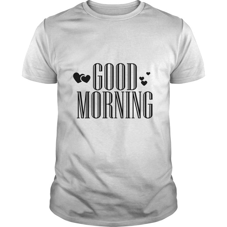 Good Morning Perfect T-shirt /Guys Tee / Ladies Tee / Youth Tee / Hoodies / Sweat shirt / Guys V-Neck / Ladies V-Neck/ Unisex Tank Top / Unisex Long Sleeve cool tees ,yellow t shirt ,mens funny t shirts ,humorous t shirts ,t shirt creator ,graphic tee shirts ,hilarious t shirts ,awesome shirts ,t shirt mens ,mens designer t shirts ,printed tshirts ,novelty t shirts ,tshirt for men ,cheap tees , customize t shirts ,t shirt brands , cheap t shirts online ,cheap tee shirts ,new t shirt ,gents t…
