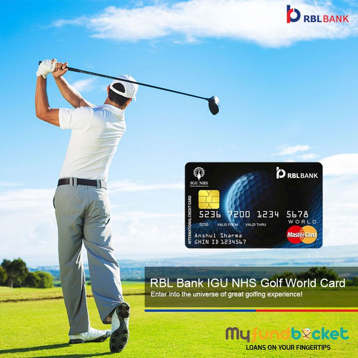 Apply RBL Bank IGU NHS Golf World Card Visit: https://www.myfundbucket.com/Credit-Card Toll Free: 1800-120-0288 #credit #card #RBL #bank #f