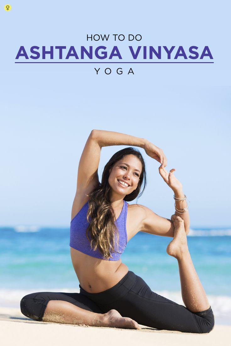 Understanding Ashtanga Vinyasa Yoga