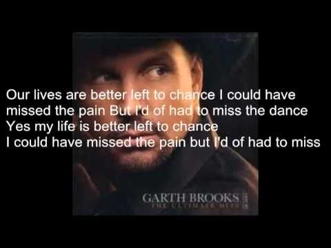 """Song Selected for Poem Page 1369.) Garth Brooks """"The Dance"""" Ch.18 History The Dance with lyrics by Garth Brooks (+playlist)"""