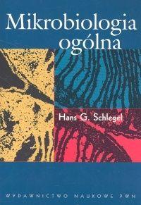 Mikrobiologia ogólna - Schlegel Hans G. - Książki - Podręczniki, Lektury