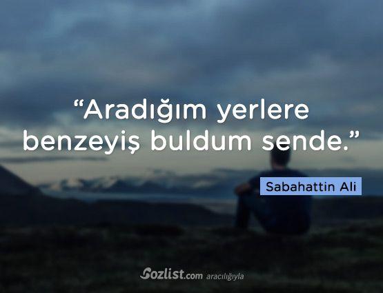 """""""Aradığım yerlere benzeyiş buldum sende."""" #sabahattin #ali #sözleri #anlamlı #şair #kitap #yazar"""