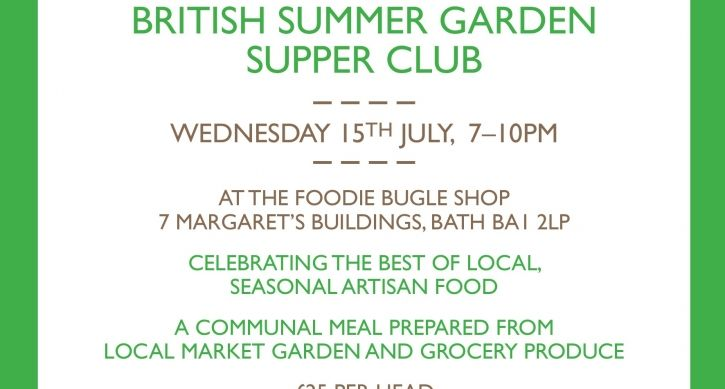 @TheFoodieBugle waving the flag for the #British #Summer #SupperClub #Bath #Seasonal #Artisan #Food #Local #Produce