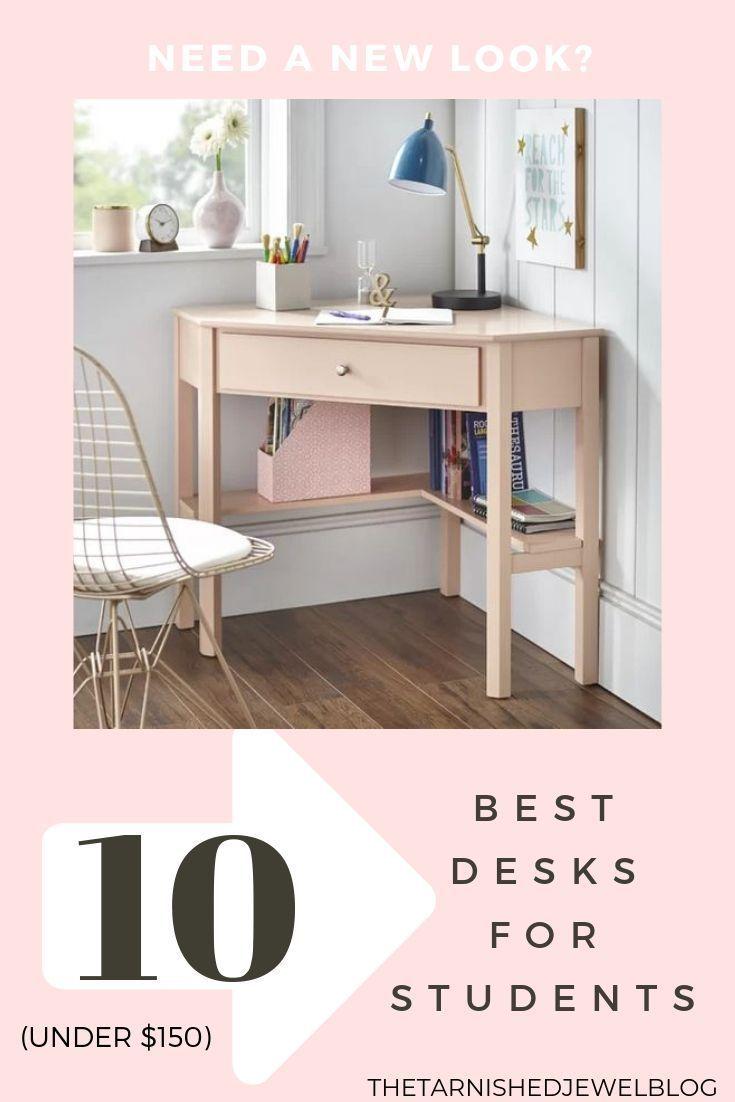 Top 10 Best Desks For Students Thetarnishedjewelblog Best Desk Desks For Small Spaces Desk For Girls Room