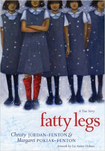 Fatty Legs: A True Story: Christy Jordan-Fenton, Margaret Pokiak-Fenton, Liz Amini-Holmes: 9781554512461: Books - Amazon.ca