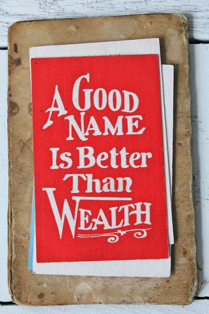 A good name is better than wealth. Postcard from Forestbound.