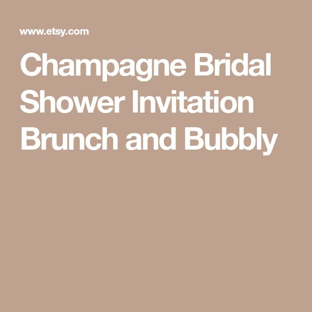 Champagne Bridal Shower Invitation Brunch and Bubbly