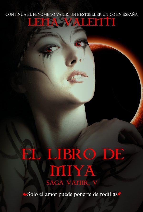 La Editorial Vanir publica El libro de Miya, la quinta entrega de la Saga Vanir. Un libro en el que Lena Valenti ampliará horizontes, dejándose seducir por la cultura japonesa y sus guerreros. Un s…