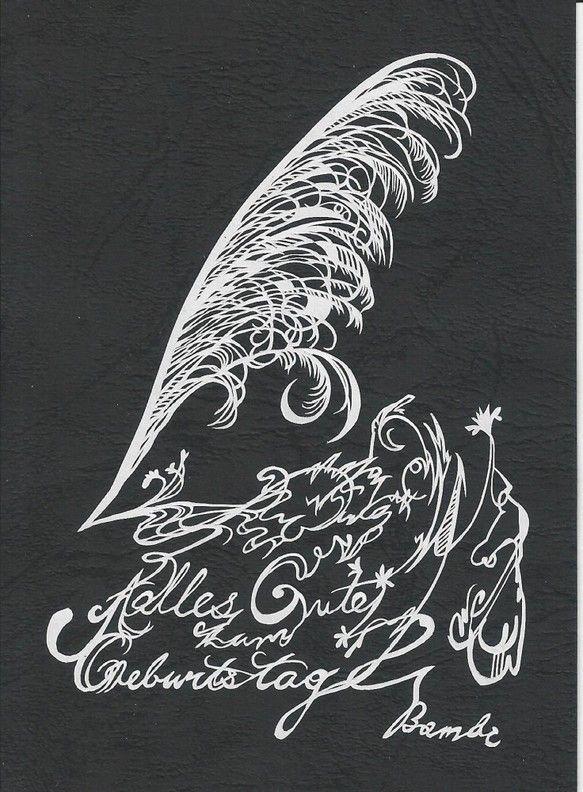 羽ペンとモチーフとした切り絵作品です。「Alles Gute zum Geburtstag」という文字を入れてあります。これはドイツ語で、「お誕生日おめでとう...|ハンドメイド、手作り、手仕事品の通販・販売・購入ならCreema。