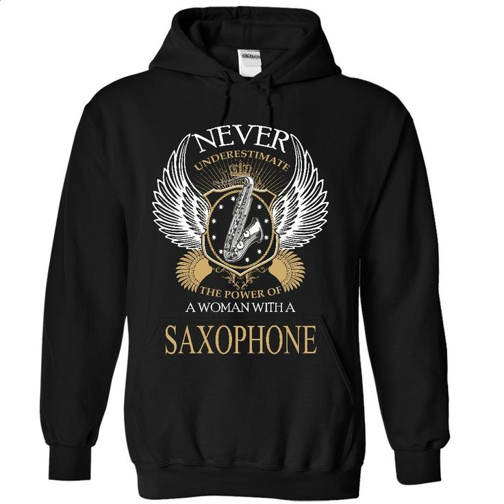 Never Underestimate A Woman With A Saxophone T Shirts, Hoodies, Sweatshirts - #tshirts #t shirts. ORDER NOW => https://www.sunfrog.com/LifeStyle/Never-Underestimate-A-Woman-With-A-Saxophone-3003-Black-13487699-Hoodie.html?60505