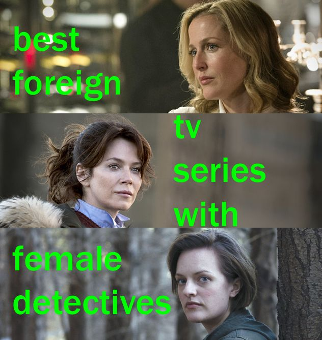 Best Foreign Police TV Shows with Female Leads - Netflix, Acorn, Hulu