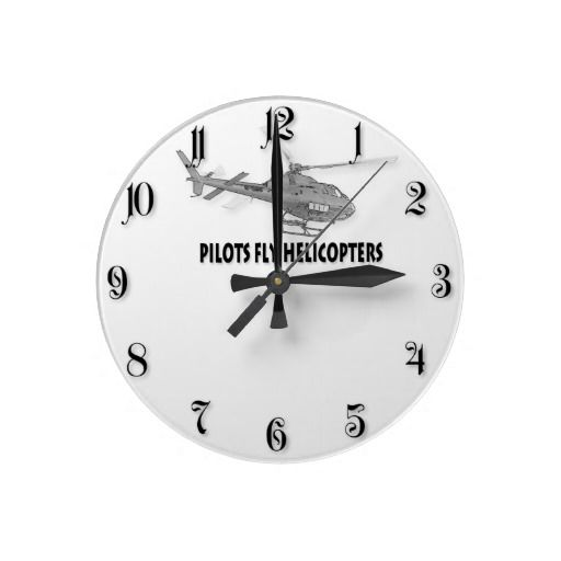 Pilots fly helicopters clocks