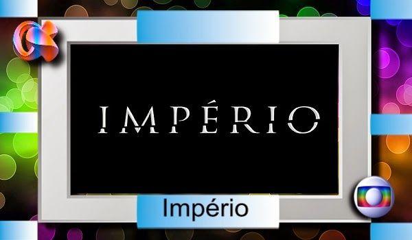 REDE ALPHA TV | O Mundo das Novelas : IMPÉRIO | Capítulo 001 - Estreia - 21/07/2014 (Glo...