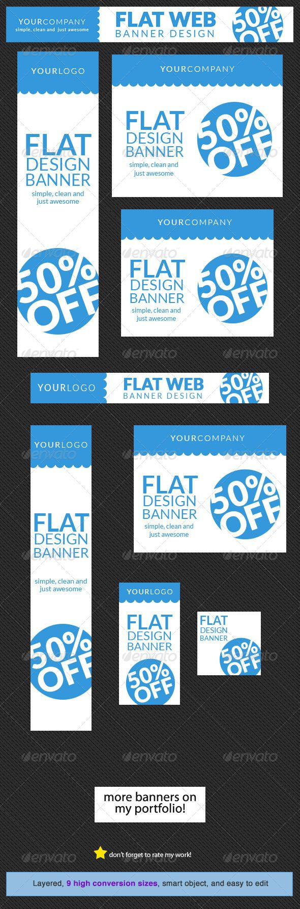 Flat Web Banner Design Template  #GraphicRiver        Clean Flat Web Banner Design Template Flat and modern set of web banner design templates for any campaign. Web Banner sizes These are the banner sizes that will give you high rate of conversion     leaderboard (728×90)   banner (468×60)   button (125×125)   wide skyscraper (160×600)   skyscraper (120×600)   vertical banner (120×240)   large rectangle (336×280)  Ad Sizes for Mobile Ads   square (250×250)  medium rectangle (300×250)…