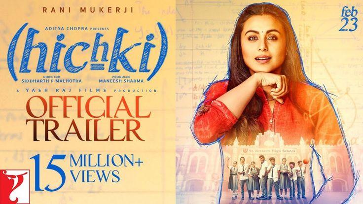 Hichki Movie Release Date (2018) | Reviews Cast | Rani Mukerji Movie