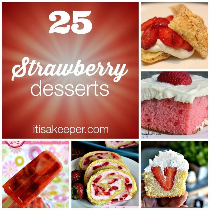 25 Fresh Strawberry Dessert Recipes – It's a K…