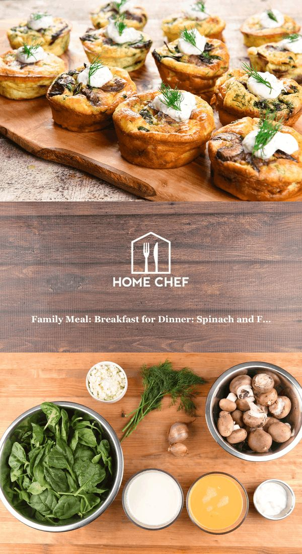 Family Meal: Breakfast for Dinner: Spinach and Feta Muffins with fresh dill and sour cream
