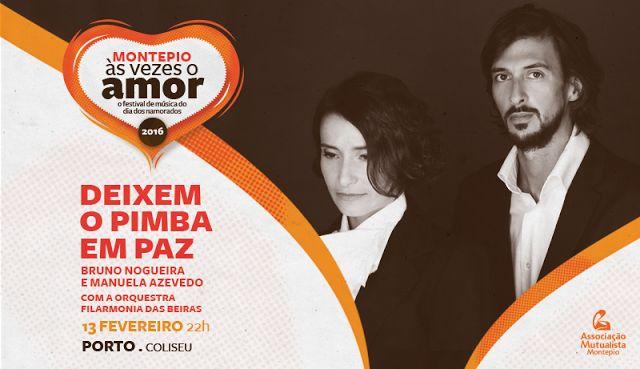 For girls: Festival Montepio Às Vezes o Amor- Eu vou e vocês?...