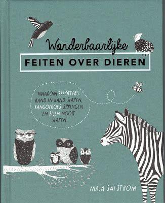 44/52 Maja Säfström - Wonderbaarlijke feiten over dieren...Zie MIJN BOEKENKAST: http://mijnboekenkast.blogspot.nl/2016/11/maja-safstrom-wonderbaarlijke-feiten.html