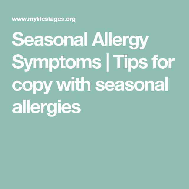 Seasonal Allergy Symptoms | Tips for copy with seasonal allergies