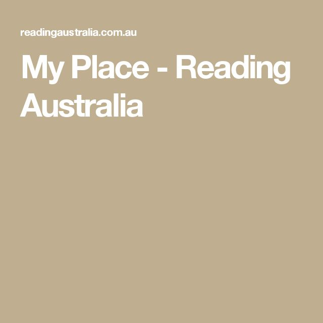My Place - Reading Australia