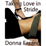 Taking Love in Stride (Kindle Edition)By Donna Fasano