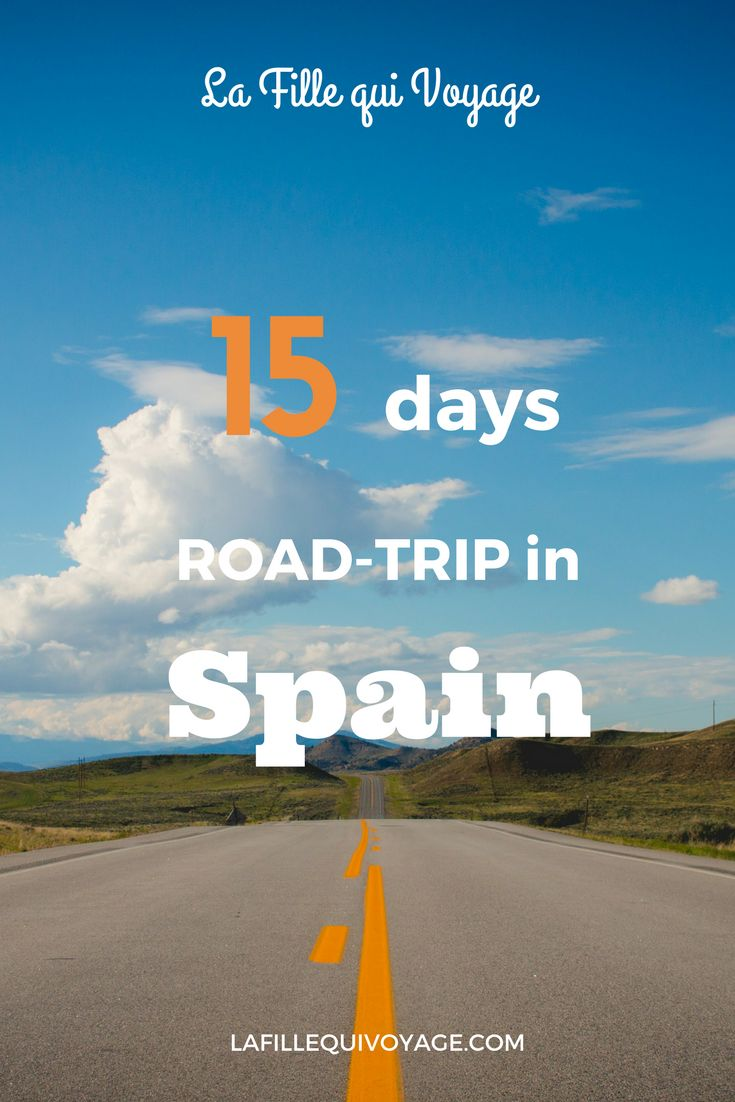 Itinerary for a 15 days road-trip in Spain.