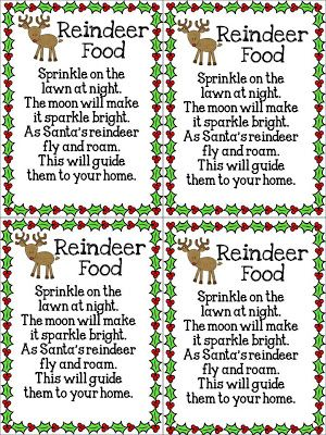 Fun in First Grade: Day 6 of Christmas Freebie:  Give each student a sandwich bag.  They put in a scoop of oatmeal and a sprinkle of green and red sugar sprinkles into the bag.  Attach the freebie poem.  On Christmas Eve they sprinkle it all over their yard to guide Santa and his Reindeer to their door.