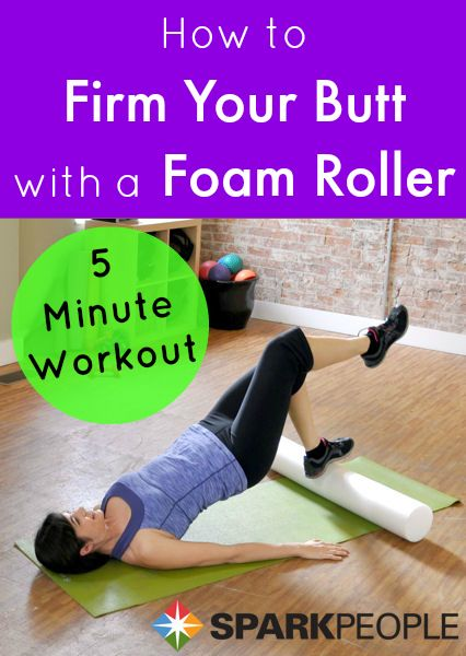 5 Minute Butt Firming Exercise with Foam Roller--Our streaming online videos bring exercise, cooking, and healthy living to life! via @SparkPeople