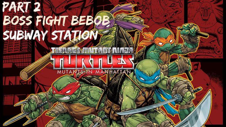 TMNT : Mutants In Manhattan - Gameplay - (Ps4) - Part 2 - Boss Fight Beb...