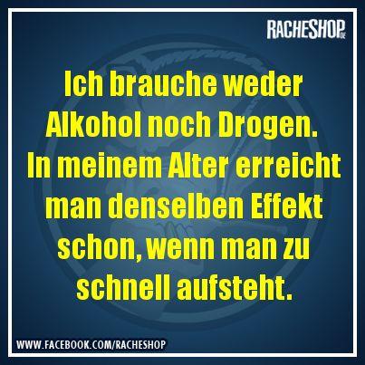 Der Rausch des Alters! #Spruch #Witz #fun #geklautbeiracheshop #Racheshop