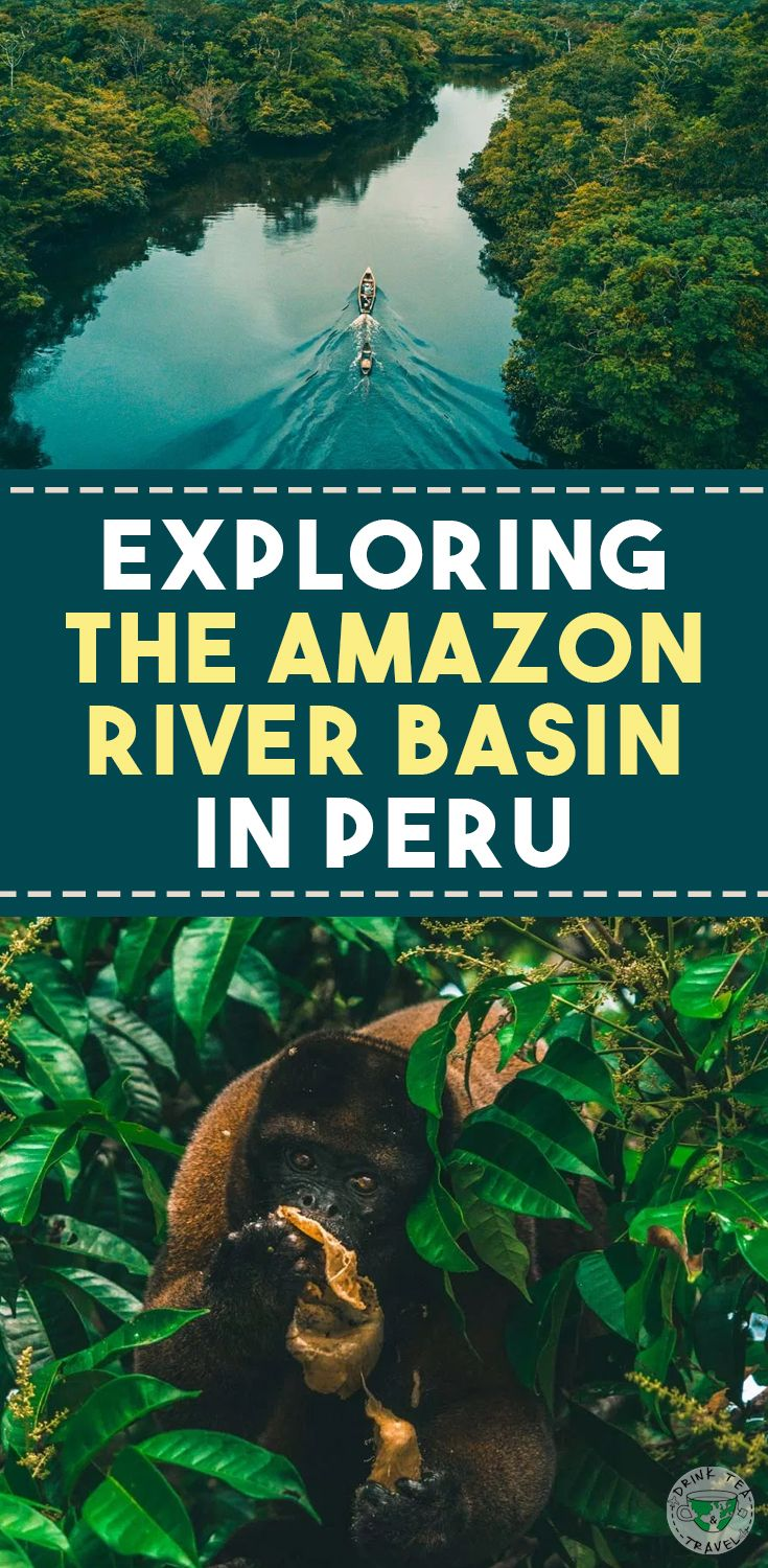 Stories From The Amazon Exploring The Amazon River Basin In Peru