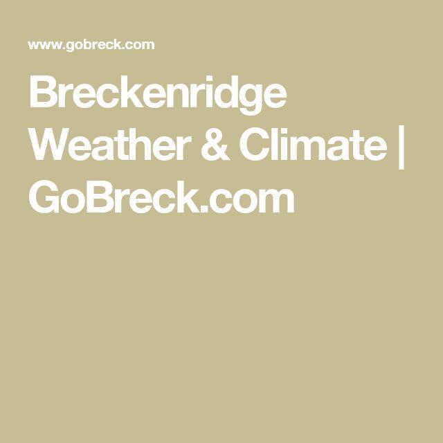 Breckenridge Weather & Climate | GoBreck.com