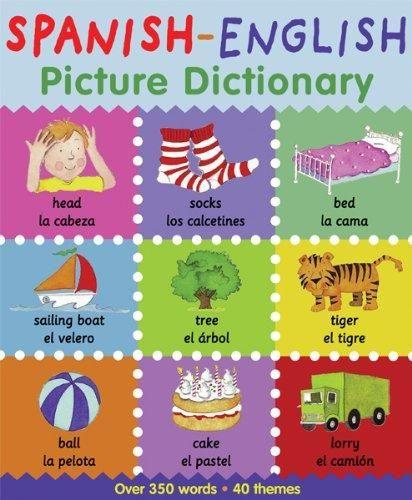 Spanish-English Picture Dictionary (SPANISH)